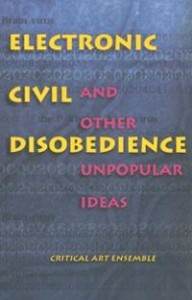 electronic-civil-disobedience-other-unpopular-ideas-critical-art-ensemble-staff-paperback-cover-art